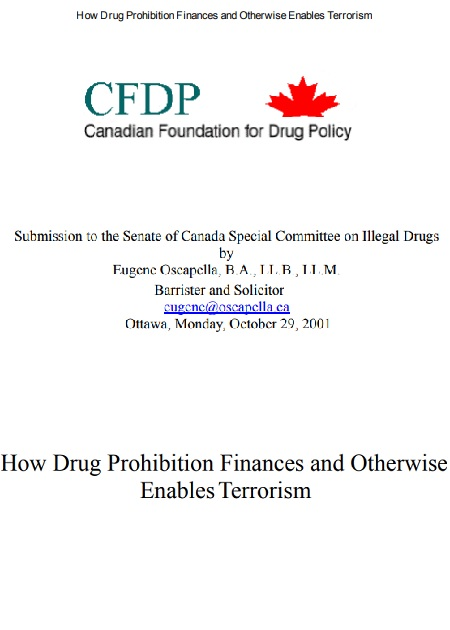 How Drug Prohibition Finances and Otherwise Enables Terrorism