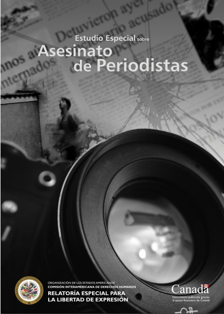Estudio Especial sobre Asesinato de Periodistas. CIDH