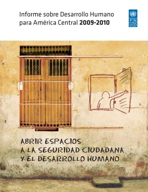 Abrir espacios a la seguridad ciudadana y al desarrollo humano. Informe sobre desarrollo humano