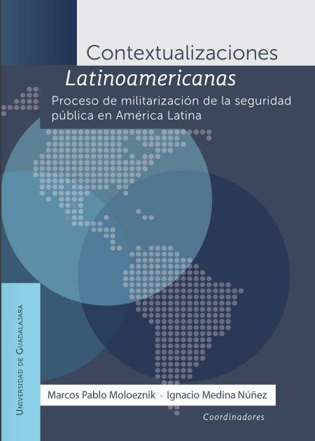 Proceso de militarización de la seguridad pública en América Latina