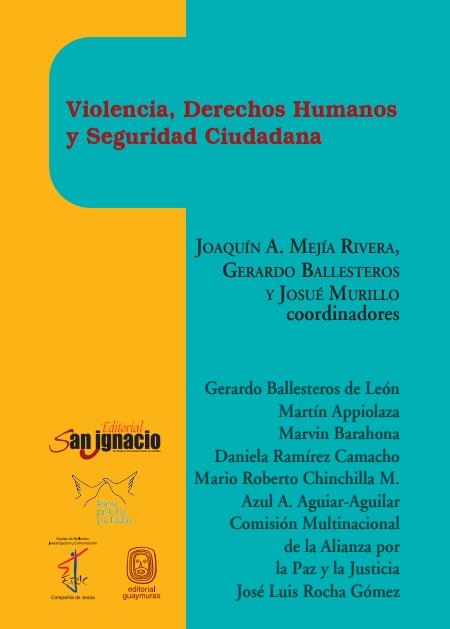 Violencia, Derechos Humanos y Seguridad Ciudadana