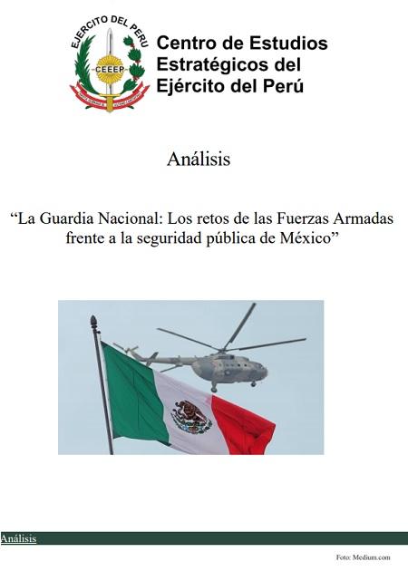La Guardia Nacional: Los retos de las Fuerzas Armadas frente a la seguridad pública de México
