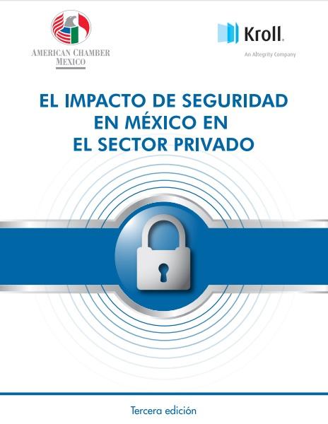 El impacto de seguridad en México en el sector privado