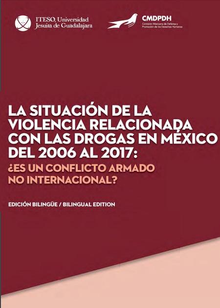 La situación de la violencia relacionada con las drogas en México de 2006-2017