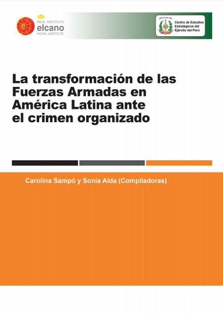 La transformación de las Fuerzas Armadas en América Latina ante el crimen organizado