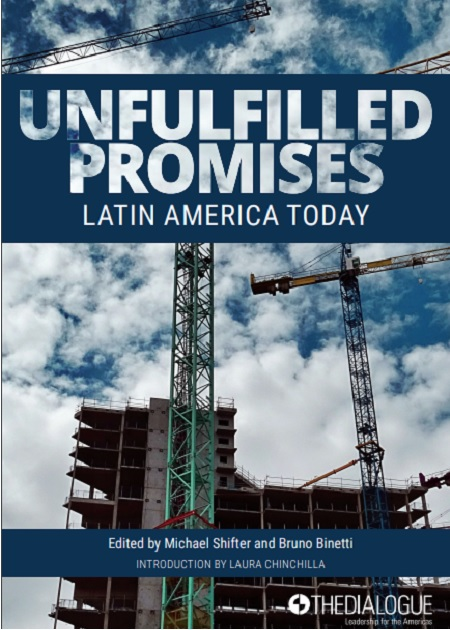 Unfulfilled Promises: Latin America Today