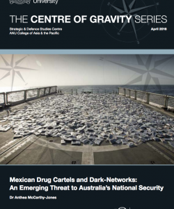 Mexican Drug Cartels and Dark-Networks: An Emerging Threat to Australia's National Security