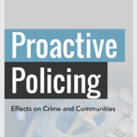 Proactive Policing. Effects on Crime and Communities