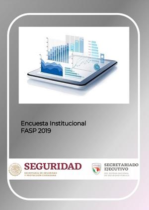 Encuesta Institucional FASP 2019