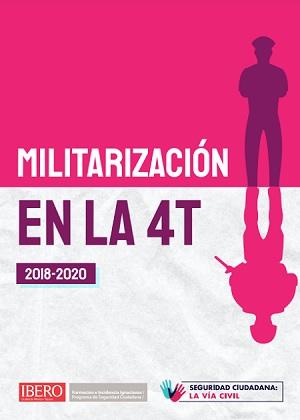Militarización en la 4T (2018-2020)