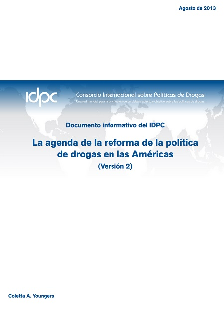 La agenda de la reforma de la política de drogas en las Américas