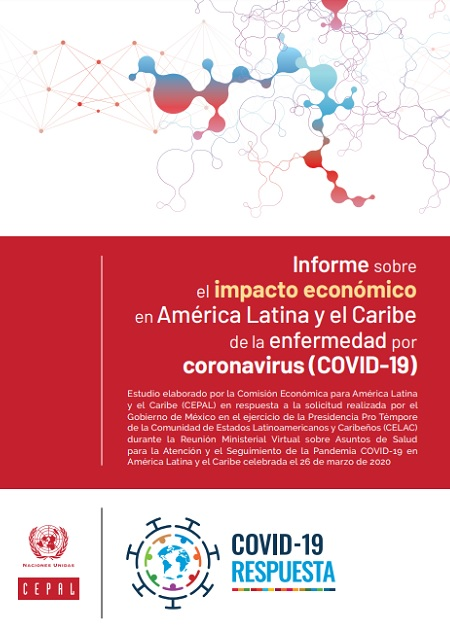 Informe sobre el impacto económico en América Latina y el Caribe de la enfermedad por coronavirus (COVID-19)