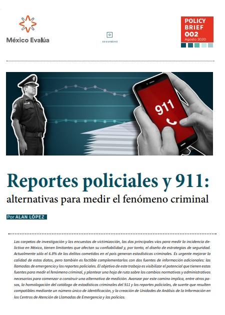 Reportes policiales y 911: alternativas para medir el fenómeno criminal