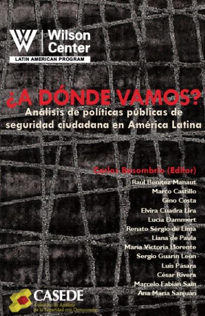 ¿A dónde vamos? Análisis de políticas públicas de seguridad ciudadana en América Latina