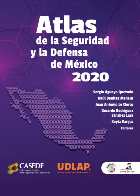 Atlas de la Seguridad y la Defensa de México 2020