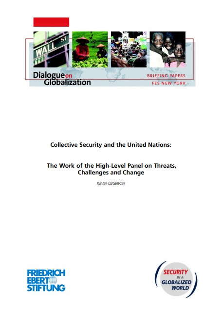 Collective Security and the United Nations: The Work of the High-Level Panel on Threats, Challenges