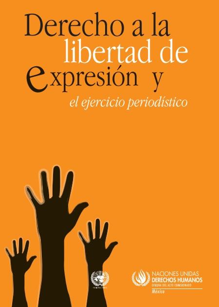 Derecho a la libertad de expresión y el ejercicio periodístico