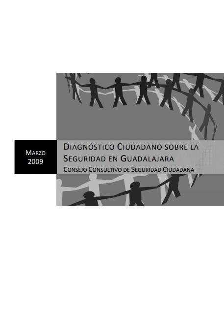 Diagnóstico ciudadano sobre la seguridad en Guadalajara