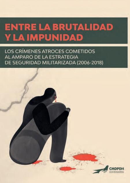Entre la brutalidad y la impunidad