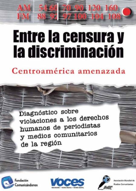 Entre la censura y la discriminación. Centroamérica amenazada