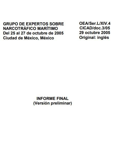 Grupo de expertos sobre narcotráfico marítimo: Informe final (versión preliminar)