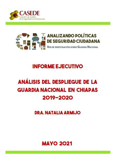 Análisis del despliegue de la Guardia Nacional enChiapas 2019-2020