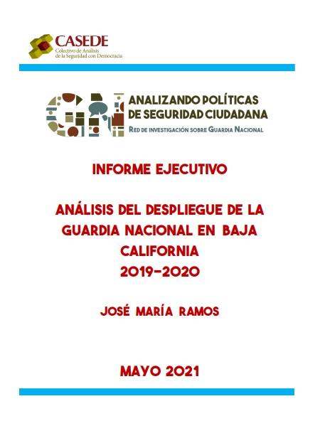 Análisis del despliegue de la Guardia Nacional en Baja California 2019-2020