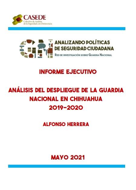 Análisis del despliegue de la Guardia Nacional enChihuahua2019-2020