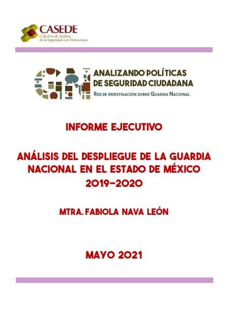 Análisis del despliegue de la Guardia Nacional enel Estado de México2019-2020