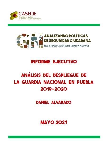 Análisis del despliegue de la Guardia Nacional enel estado de Puebla2019-2020
