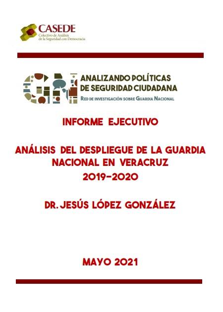 Análisis del despliegue de la Guardia Nacional enVeracruz2019-2020