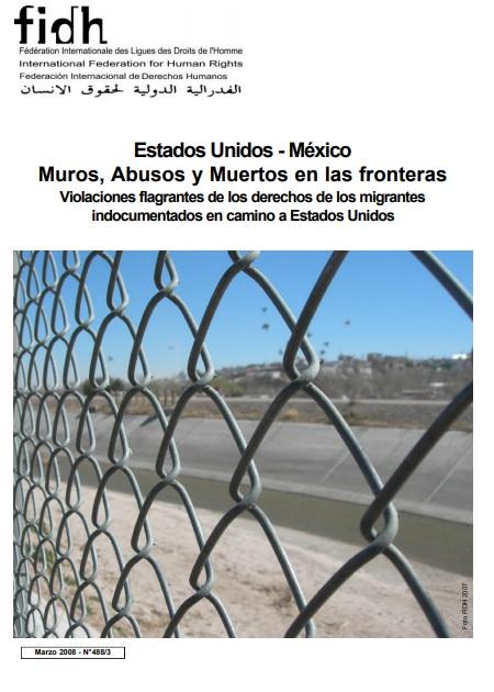Estados Unidos - México Muros, Abusos y Muertos en las fronteras