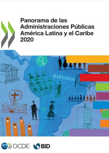 Panorama de las Administraciones Públicas América Latina y el Caribe 2020