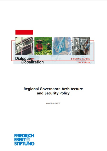 Regional Governance Architecture and Security Policy