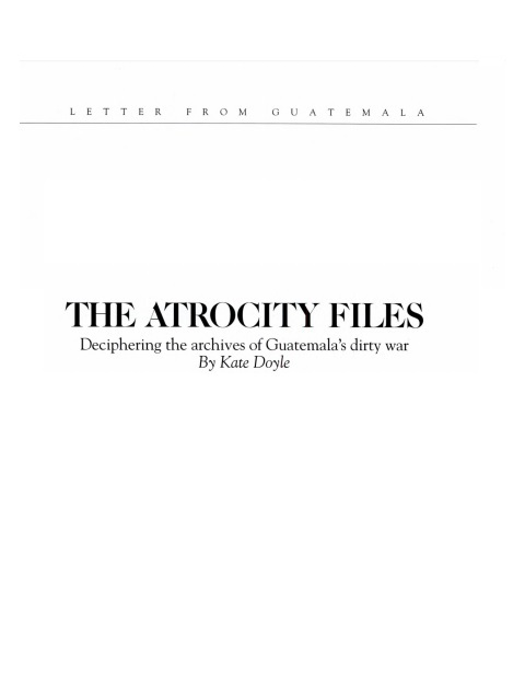The Atrocity Files: Deciphering the Archives of Guatemala's Dirty War