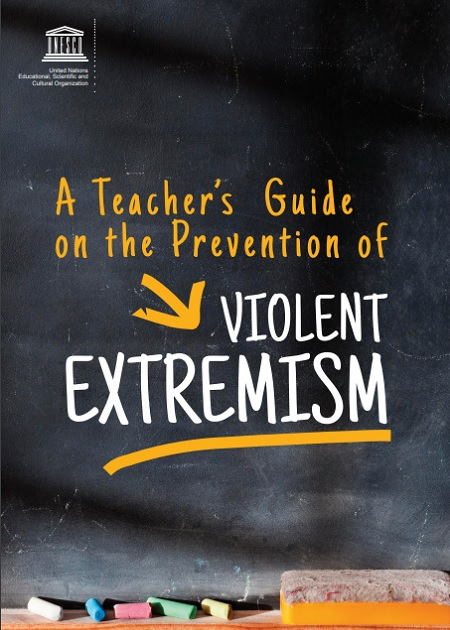 Teacher's Guide on the Prevention of Violent Extremism