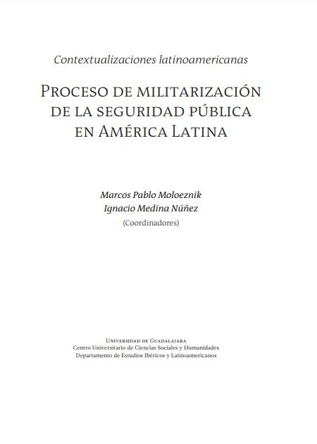 El proceso de militarización de la seguridad pública en América Latina