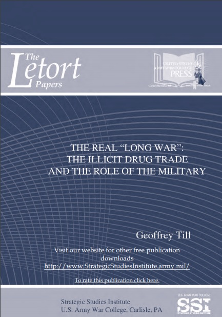 """The Real """"Long War"""": The Illicit Drug Trade and the Role of the Military"""